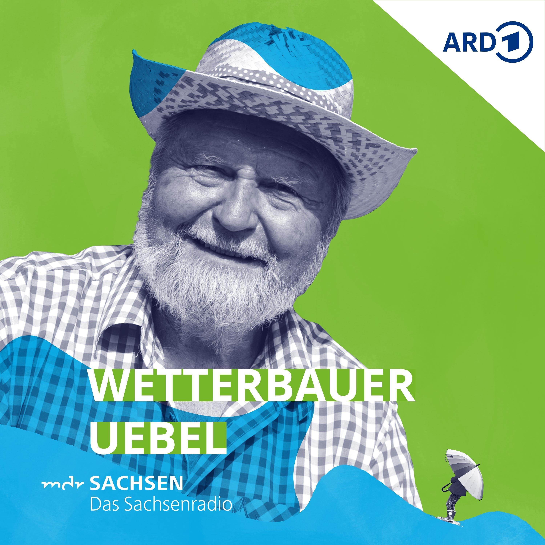 MDR SACHSEN - Wetterbauer Uebel