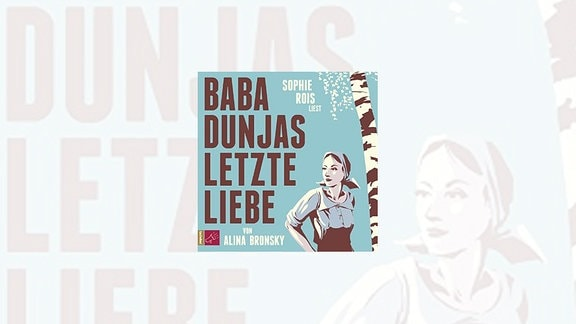 "Cover des Buches ""Baba Dunjas letzte Liebe"""