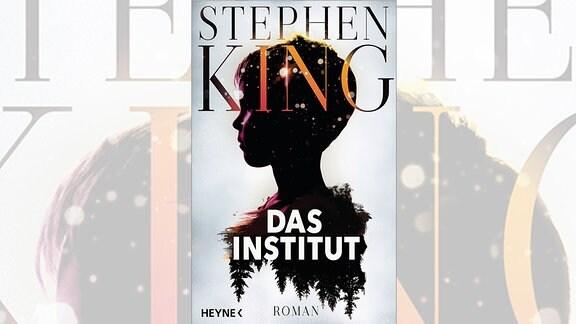 Stephen King: Das Institut (Buchcover)