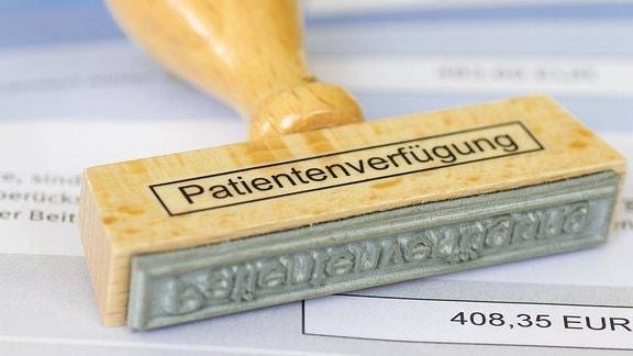 Stempel mit der Aufschrift Patientenverfügung